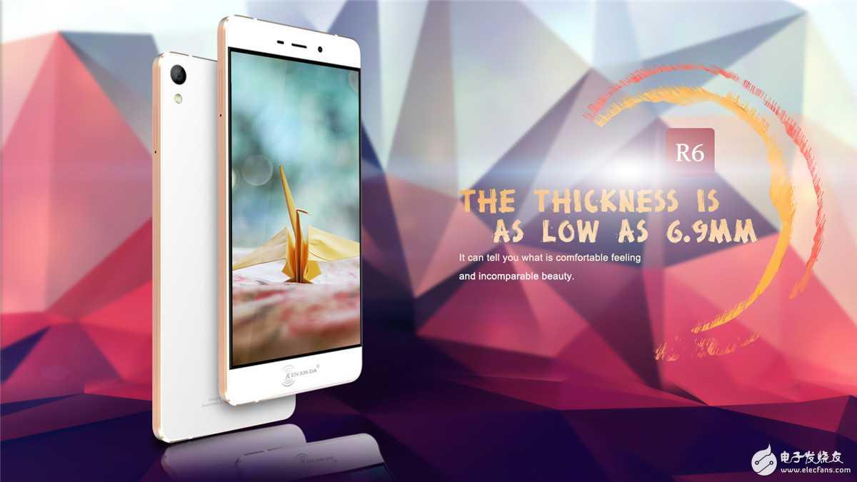 6.9mm的超薄智能垦鑫达R6手机,你值得拥有!